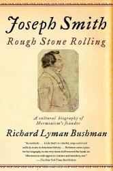 : Joseph Smith: Rough Stone Rolling