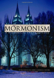 Reeve and Parshall: Mormonism: A Historical Encyclopedia