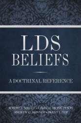 Robert L. Millet: LDS Beliefs: A Doctrinal Reference