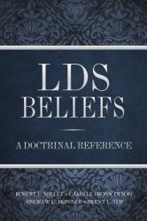 Robert L. Millet: LDS Beliefs: A Doctrinal Reference
