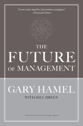 Gary Hamel: The Future of Management