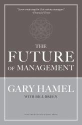 Gary Hamel: The Future of Management
