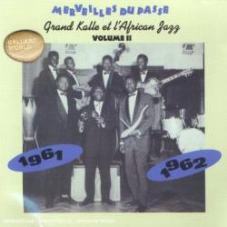 Grand Kalle & l'African Jazz - Merveilles du Passe, Vol. 2 1961-1962