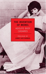 Adolfo Bioy Casares: The Invention of Morel (New York Review Books Classics)