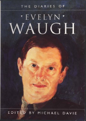 Evelyn Waugh: The Diaries Of Evelyn Waugh
