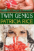 Patricia Rice: Twin Genius: Family Genius Mystery #4 (Family Genius Mysteries) (Volume 4)