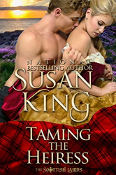 Susan King: Taming the Heiress (The Scottish Lairds Series, Book 1)