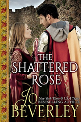 Jo Beverley: The Shattered Rose (Kindle)