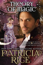 Patricia Rice: Theory of Magic: Unexpected Magic #3 (Volume 3)