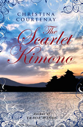 Christina Courtenay: The Scarlet Kimono (Kumashiro sries Book 1)