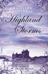 Christina Courtenay: Highland Storms (Kinross Series Book 2)