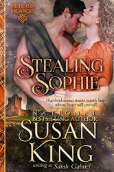 Susan King: Stealing Sophie (Highland Dreamers, Book 1)