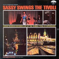 Sarah Vaughan: Sassy Swings The Tivoli