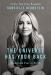 Gabrielle Bernstein: The Universe Has Your Back: Transform Fear to Faith