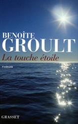 Benoîte Groult: La touche étoile