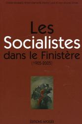Maurice Lucas: Les Socialistes dans le Finistère (1905-2005)