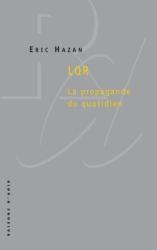 Eric Hazan: LQR : La propagande du quotidien