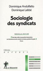 Dominique Andolfatto: Sociologie des syndicats