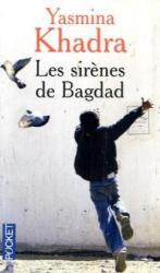 Yasmina Khadra: Les sirènes de Bagdad