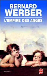 Bernard Werber: L'Empire des Anges