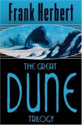Frank Herbert: The Great Dune Trilogy (Gollancz SF)