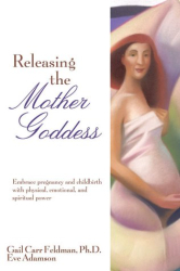 Gail Carr Feldman: Releasing the Mother Goddess
