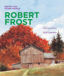 : Poetry for Young People: Robert Frost