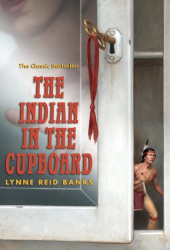 Lynne Reid Banks: The Indian in the Cupboard
