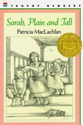 Patricia MacLachlan: Sarah, Plain and Tall