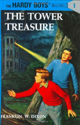 Franklin W. Dixon: The Tower Treasure (The Hardy Boys No. 1)