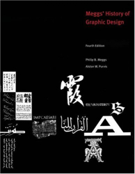 Philip B. Meggs: Meggs' History of Graphic Design