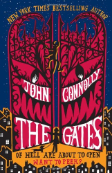 John Connolly: The Gates: A Novel