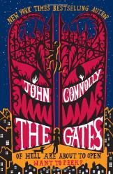 John Connolly: The Gates: A Novel