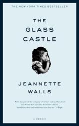 Jeannette Walls: The Glass Castle: A Memoir (Kindle)