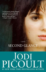 Jodi Picoult: Second Glance: A Novel
