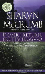 Sharyn McCrumb: If Ever I Return, Pretty Peggy-O