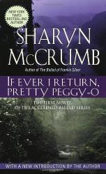 Sharyn McCrumb: If Ever I Return, Pretty Peggy-O