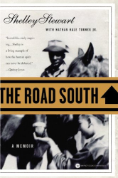 Shelley Stewart: The Road South: A Memoir