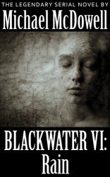 Michael McDowell: Blackwater VI: Rain