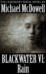 Michael McDowell: Blackwater VI: Rain
