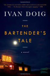 Ivan Doig: The Bartender's Tale (2nd reading)