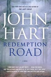 John Hart: Redemption Road: A Novel