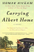 Homer Hickam: Carrying Albert Home: The Somewhat True Story of a Man, His Wife, and Her Alligator