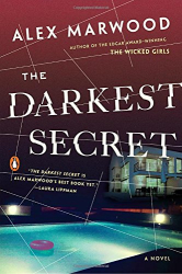 Alex Marwood: The Darkest Secret: A Novel