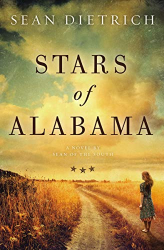 Sean Dietrich: Stars of Alabama