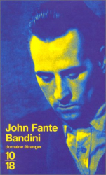 John Fante: Bandini