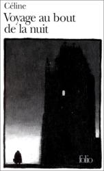 Louis-Ferdinand Céline: Voyage au bout de la nuit
