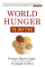 Frances Moore Lappé: World Hunger: 10 Myths