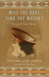 Chen Guidi: Will the Boat Sink the Water?: The Life of China's Peasants