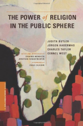 Mendieta and Butler: The Power of Religion in the Public Sphere (Columbia / SSRC Book)
